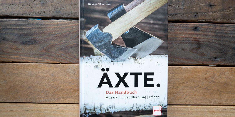 Äxte - Das Handbuch - Joe Vogen und Oliver Lang