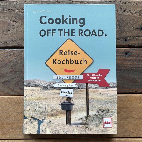 Reisekochbuch Michael Scheler Cooking off the road