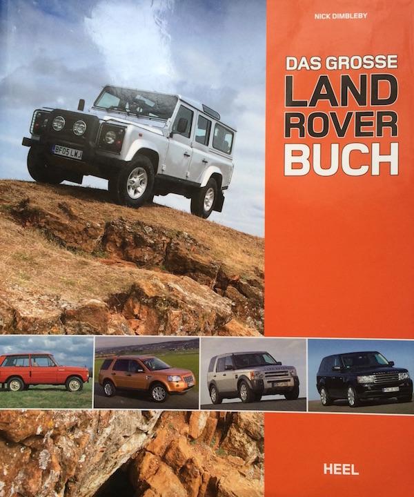 Das große Land Rover Buch von Nick Dimbleby