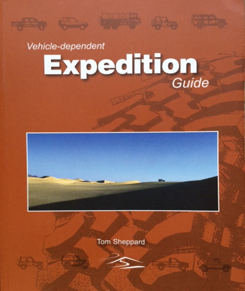 Vehicle dependent Expedition Guide by Tom Sheppard