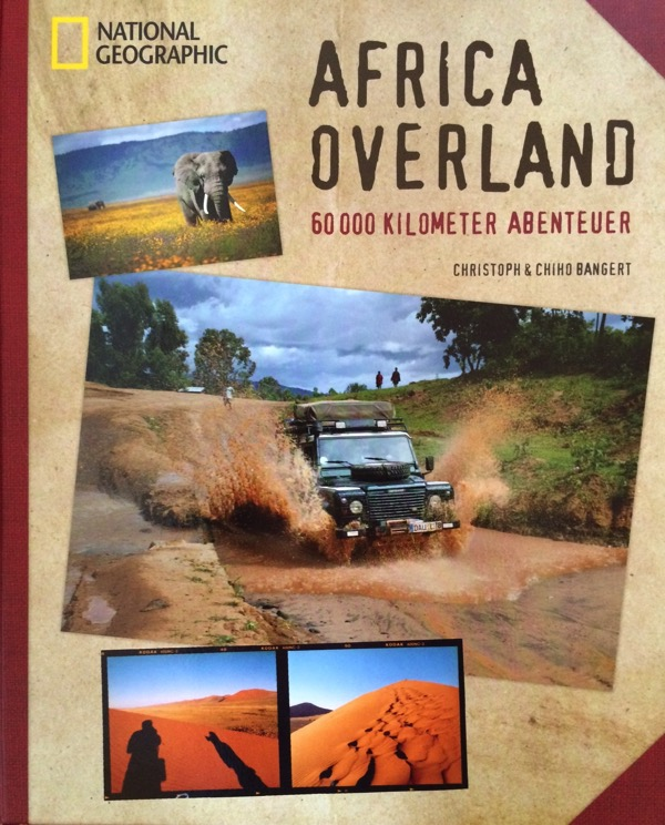 Afrika Overland von Christoph und Chiho Bangert.