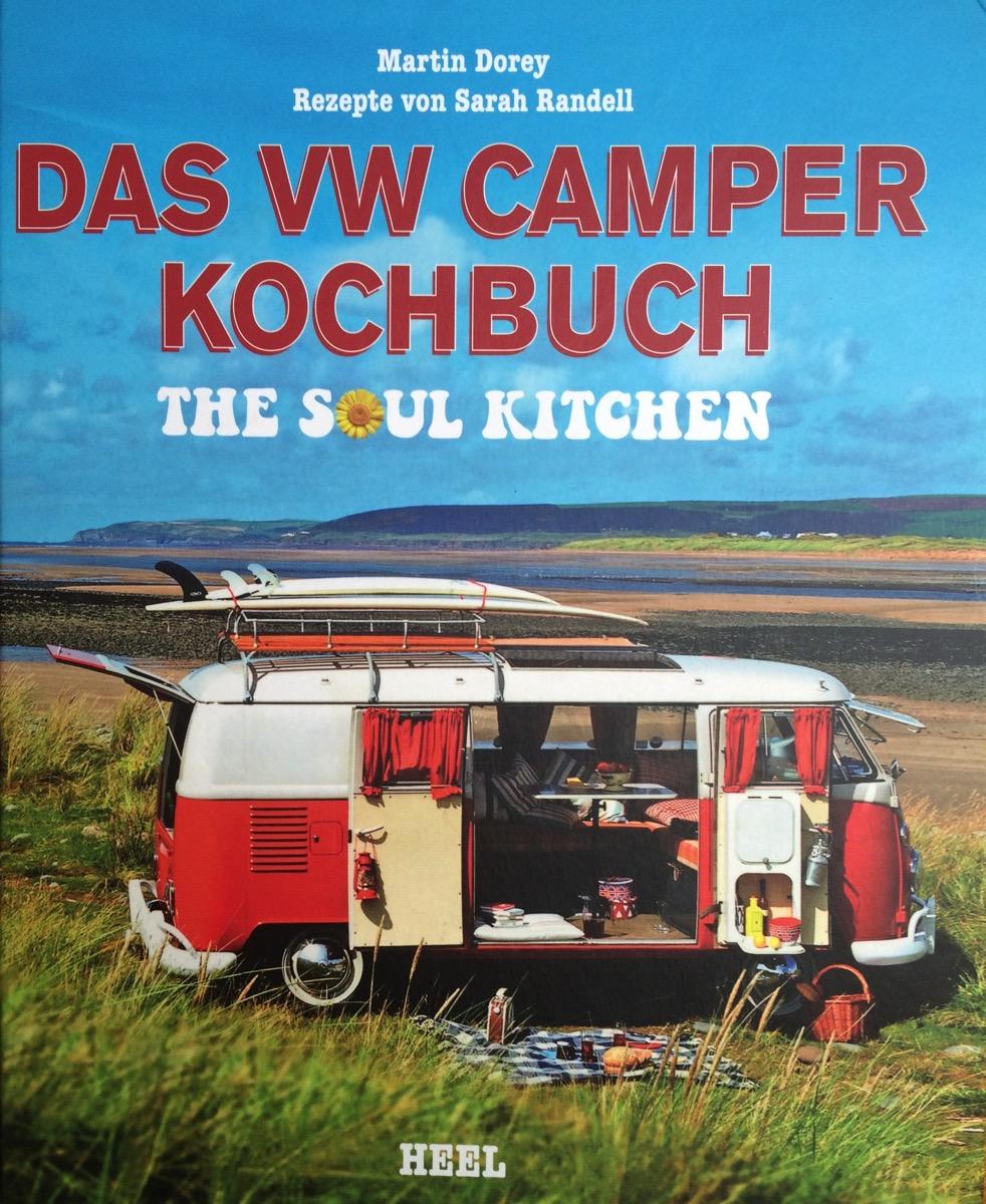 VW Camper Kochbuch von Martin Dorey