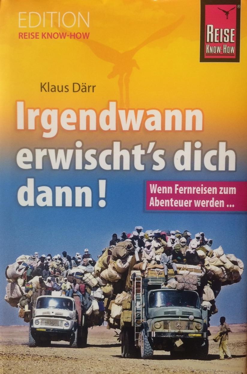 Klaus Därr: Irgendwann erwischt's dich dann.