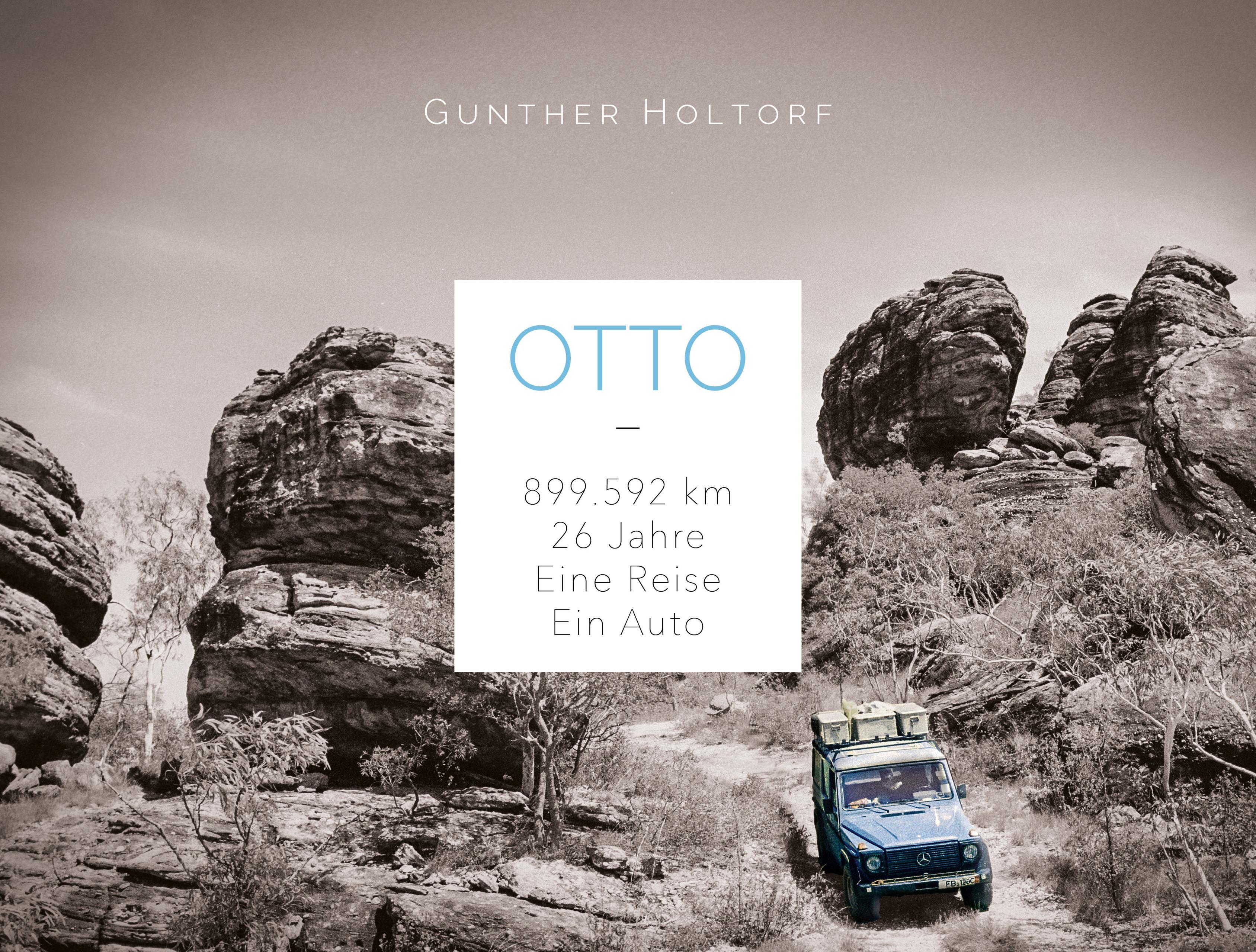 Outdoor Küche Otto : Buchvorstellung: otto: 899.592 km 26 jahre eine reise ein auto