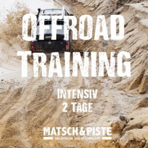 Offroad-Trainings bei Matsch&Piste, Offroad-Training intensiv