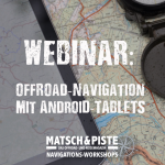 Webinar: Offroad-Navigation mit Tablets mit Android