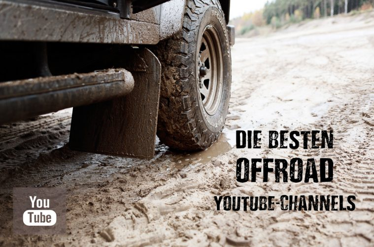 Die besten Offroad-Youtube-Channels