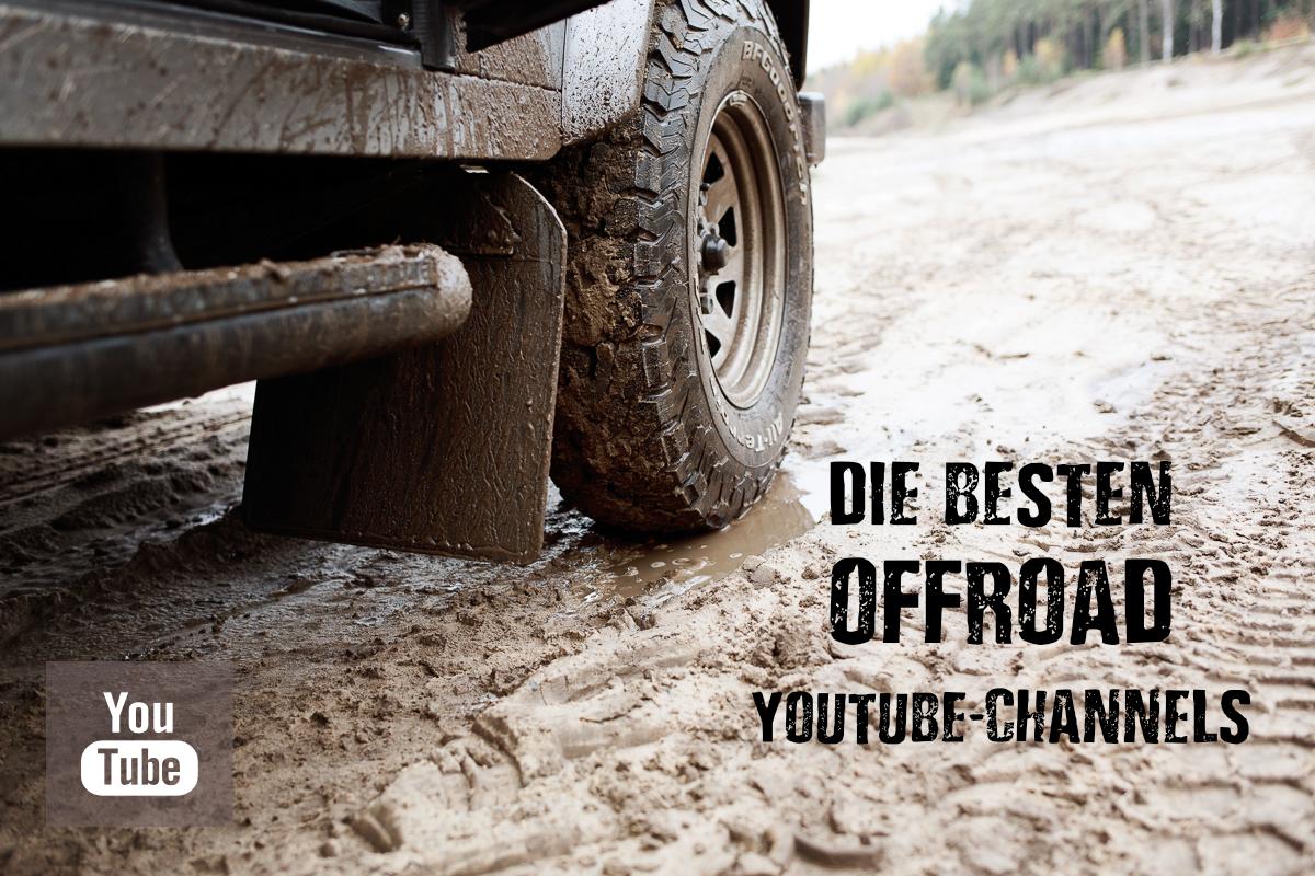 Die besten Offroad-Youtube-Channels