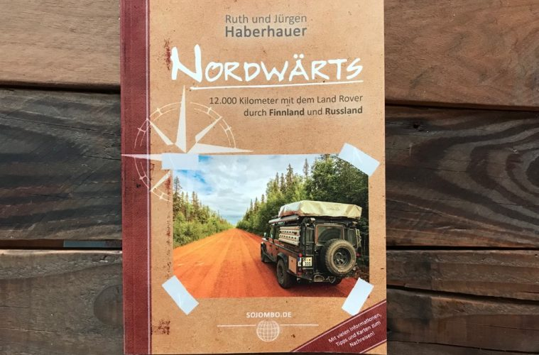 Nordwärts - 12.000 Kilometer mit dem Land Rover durch Finnland und Russland