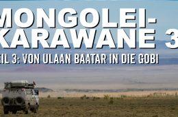 Mit dem Geländewagen in die Mongolei Teil 3 Mongolei - 4x4 Passion #55