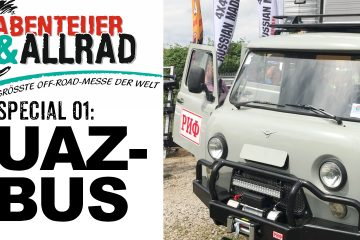 Abenteuer & Allrad - UAZ-Bus als Offroad Reisemobil - 4x4 Passion #68