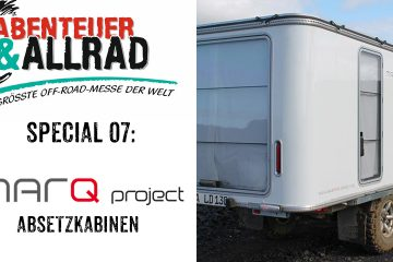 MARQ Absetzkabinen - Abenteuer & Allrad Spezial - 4x4 Passion #80