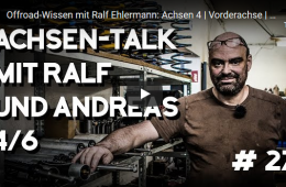 Offroad-Wissen mit Ralf Ehlermann: Achsen 4 - Vorderachse - 4x4 Passion #27