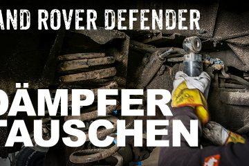 Stossdämpfer in einen Land Rover Defender einbauen - 4x4 Passion #111