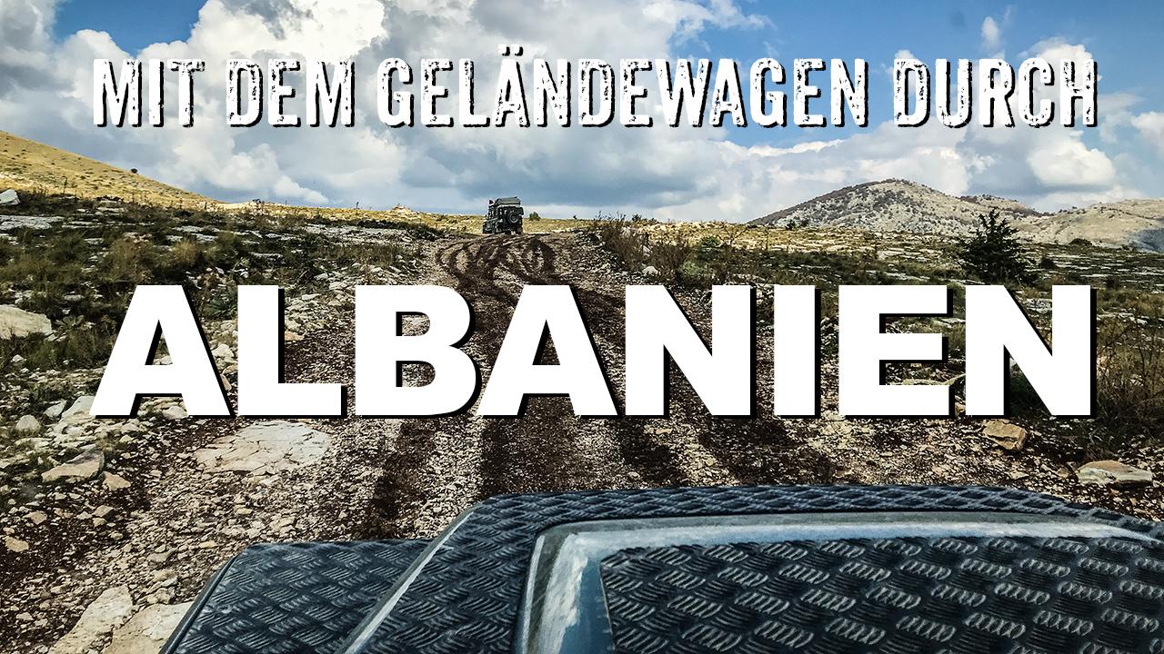 Albanien - Mit dem Geländewagen durch den südlichen Teil - 4x4 Passion #117