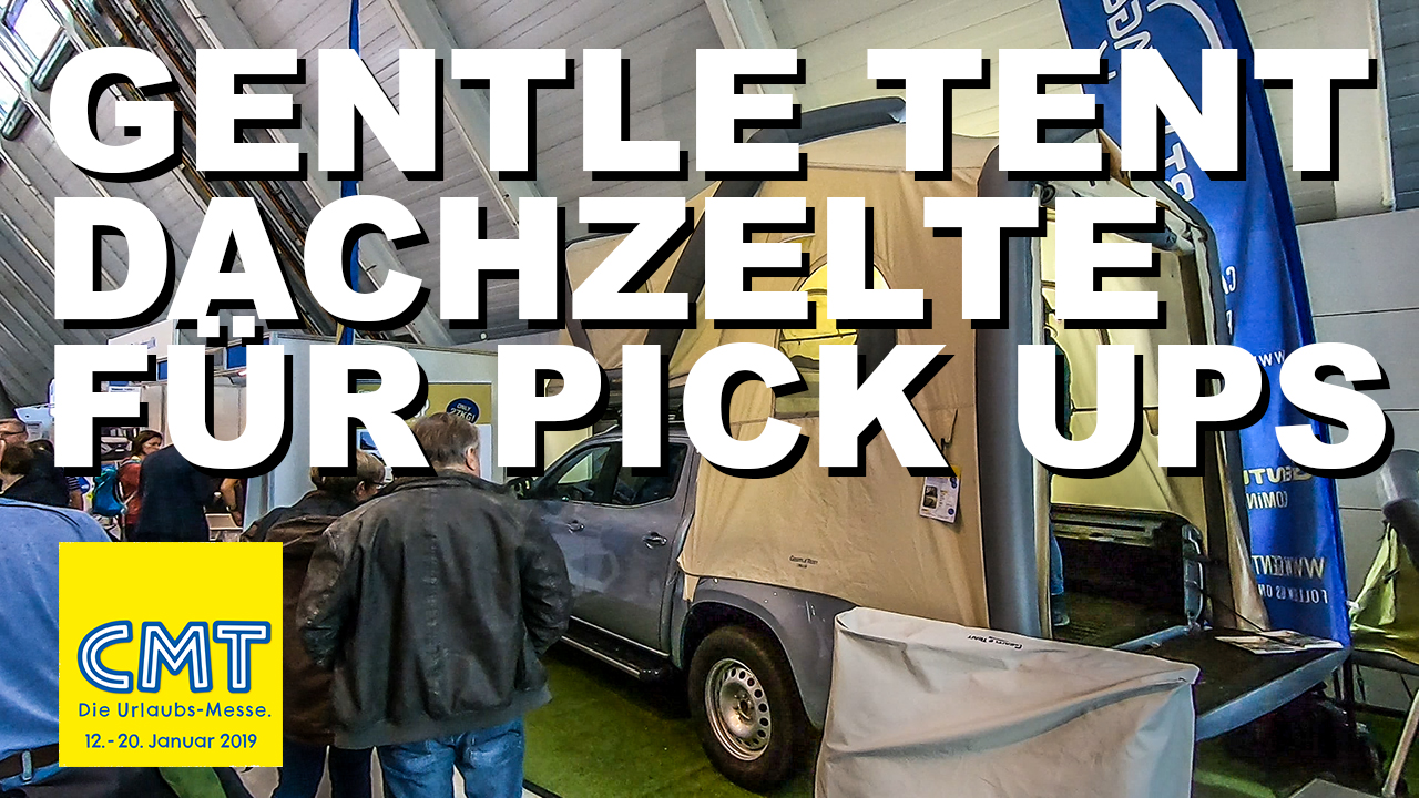 CMT 2019 - Dachzelte von Gentle Tent für Pick-ups - 4x4 Passion #126A