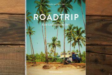 Buchvorstellung: Roadtrip - Eine Liebeserklärung