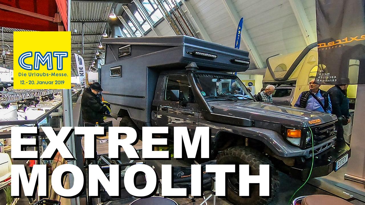 CMT 2019 - Extrem Monolith auf Toyota Land Cruiser-Basis - 4x4 Passion #130