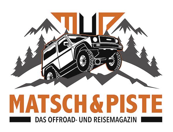 Matsch&Piste - Das Offroad- und Reisemagazin
