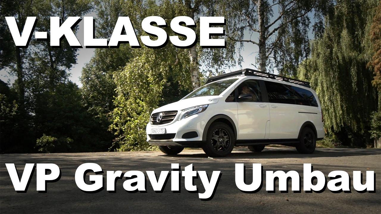 VP Gravity Umbau V-Klasse - 4x4PASSION #171