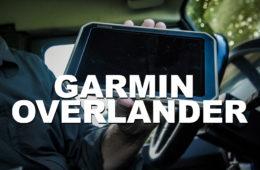Garmin Overlander Navigation - Erster Eindruck - 4x4PASSION #185
