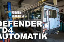 Land Rover Defender Td4 Automatik - 4x4PASSION #186
