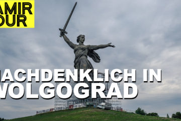 Russland Fortsetzung: Wolgograd und Astrachan - Pamir Tour Teil 2 - 4x4PASSION #198
