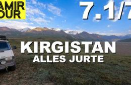 Kirgistan: Zwischen Pamir und Tien Schan - Pamir Tour Teil 7.1 - 4x4PASSION #210