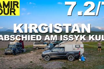 Kirgistan: Abschied am Issyk Kul - Pamir Tour Teil 7.2 - 4x4PASSION #212
