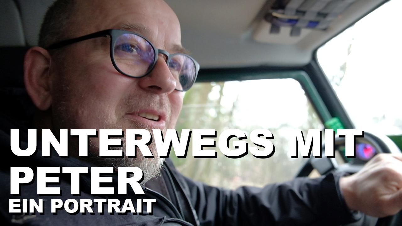 Unterwegs mit Peter - Ein Gespräch im Auto - 4x4PASSION #213