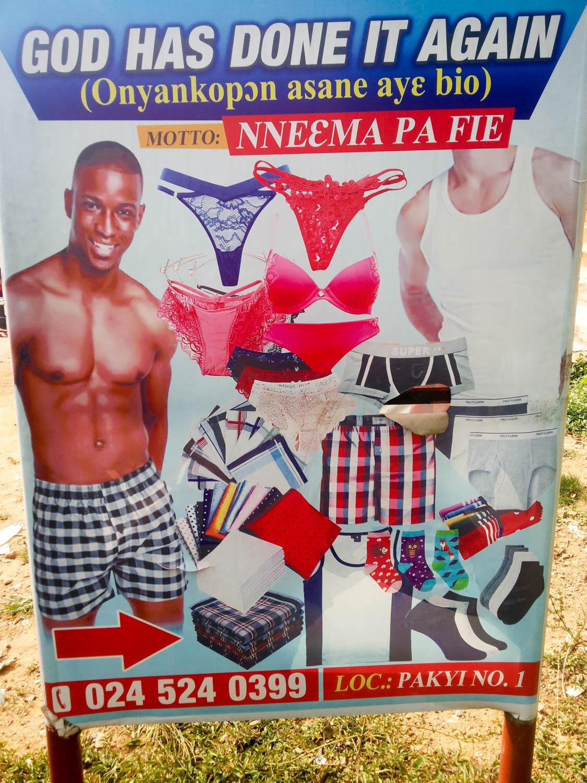 Ghana - Unfreiwillig komische Werbung.