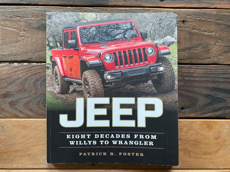 Jeep - Eight Decades From Willys to Wrangler