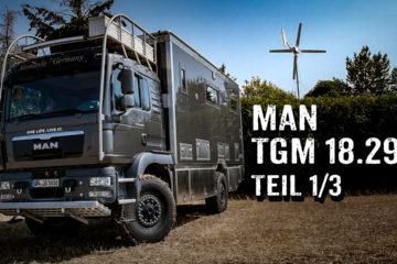 MAN TGM 18.290 als Welt-Reisemobil 1/3 - 4x4PASSION #282