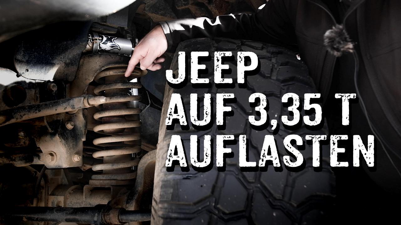 Jeep Wrangler auf 3,3 Tonnen auflasten - 4x4PASSION #302