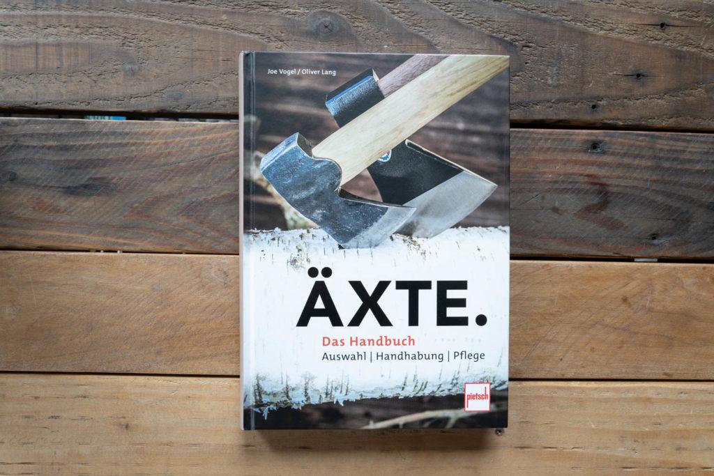 Äxte - Das Handbuch - Von Joe Vogel und Oliver Lang.