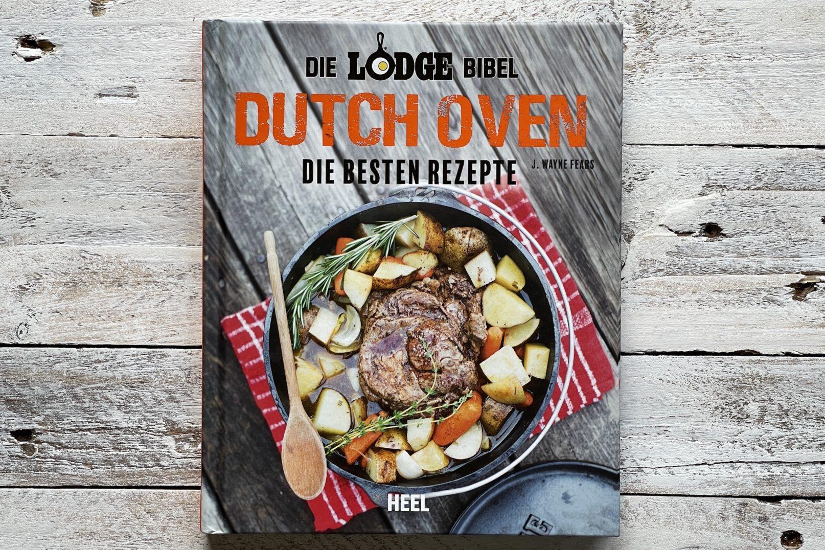Buch Lodge Bibel - Dutch Oven die besten Rezepte